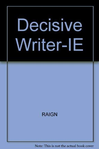 Decisive Writer-Ie: Kathryn Rosser Raign