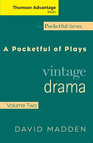 9781413011333: Cengage Advantage Books: Pocketful of Plays: Vintage Drama, Volume II (Thomson Advantage Books)