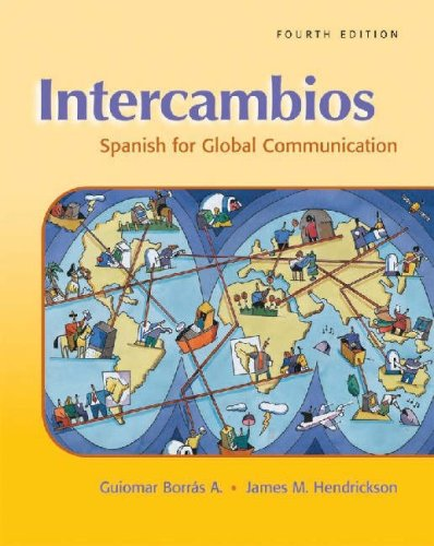 9781413011982: Intercambios: Spanish for Global Communication (with Audio CD)