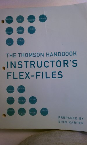 The Thomson Handbook: Instructor's Flex-Files: David Blakesley; Jeffrey Hoogeveen; Erin Karper...