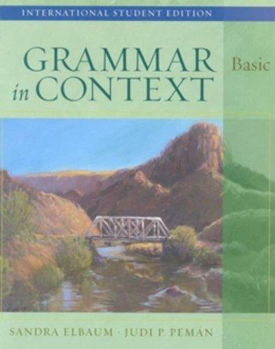 Grammar in Context Basic: Sandra N. Elbaum