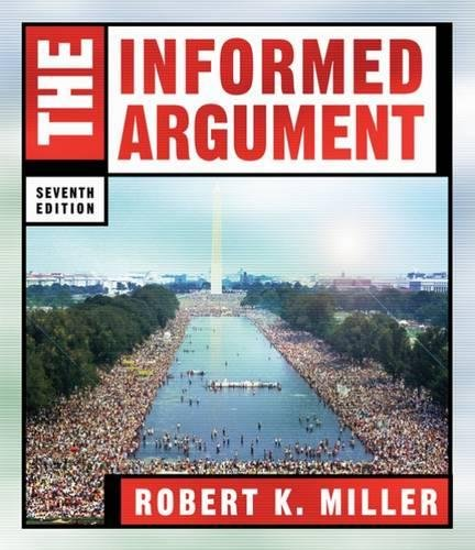 The Informed Argument (1413016111) by Robert Keith Miller