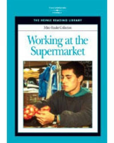 9781413016758: Working at the Supermarket: Heinle Reading Library Mini Reader (The Heinle Reading Library: Mini-Reader Collection)