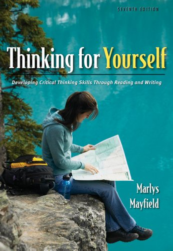 9781413017724: Thinking for Yourself: Developing Critical Thinking Skills Through Reading and Writing