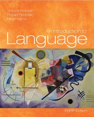 An Introduction to Language (1413017738) by Fromkin, Victoria; Rodman, Robert; Hyams, Nina