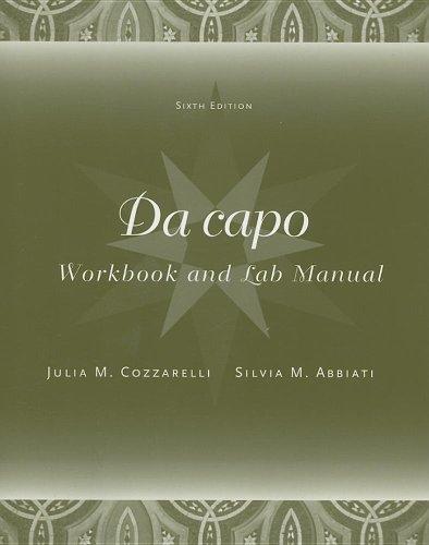 Workbook/Lab Manual for Da capo, 6th: Julia M. Cozzarelli,