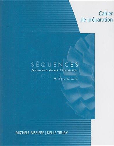 9781413020083: Cahier De Preparation Sequences: Intermediate French Through Film