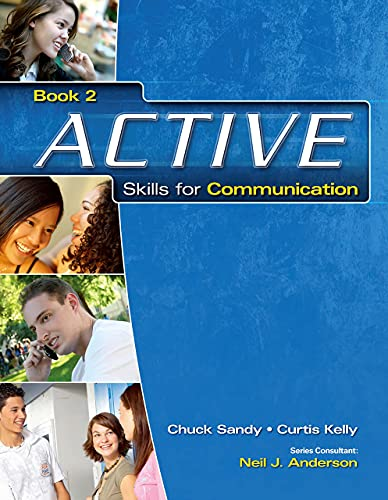 ACTIVE Skills for Communication, Book 2: Chuck Sandy; Curtis
