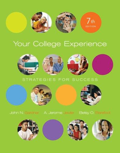 Thomson Advantage Books: Your College Experience: Strategies: John N. Gardner,