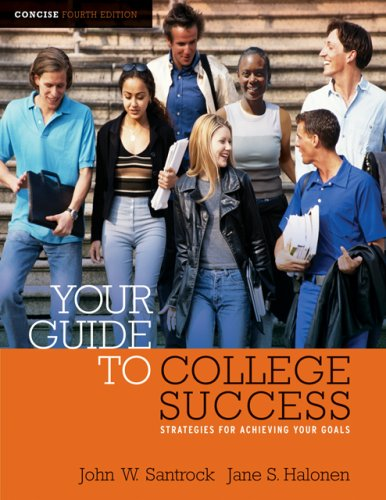9781413020731: Your Guide to College Success: Strategies for Achieving Your Goals, Concise Edition (with CengageNOW Printed Access Card) (Available Titles CengageNOW)