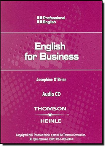 English for Business: Audio CD (Professional English) (1413020836) by Kristin L. Johannsen; Martin Milner; Josephine O'Brien; Hector Sanchez; Ivor Williams