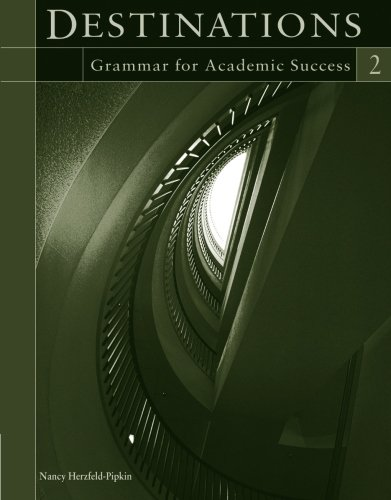 Destinations-Level 2-Grammar Workbook: Nancy Herzfeld-Pipkin