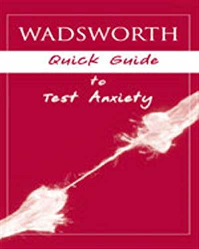 9781413022575: Custom Enrichment Module: Wadsworth's Quick Guide to Test Anxiety
