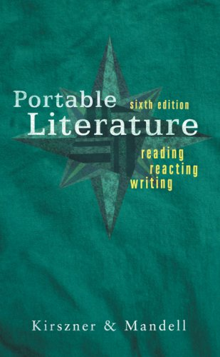 9781413022810: Portable Literature: Reading, Reacting, Writing