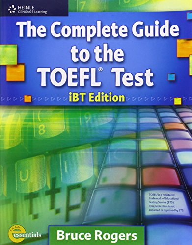9781413023022: The Complete Guide to the TOEFL Test: Ibt Edition (Exam Essentials)
