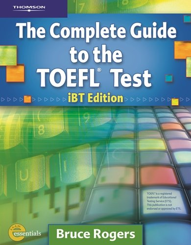 The complete guide to the toefl test ibt edition dxschool. Org.