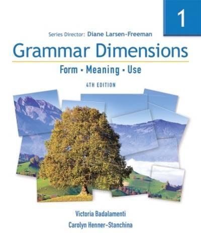 Grammar Dimensions 1: Form, Meaning, Use (Grammar Dimensions: Form, Meaning, Use) (1413027407) by Diane Larsen-Freeman