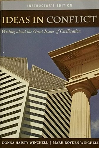 Ideas in Conflict: Writing about the Great Issues of Civilization: Winchell, Donna Haisty