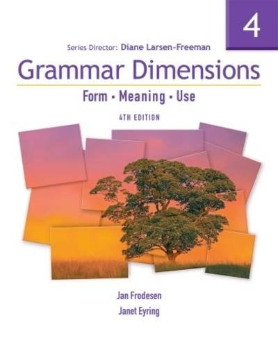 Grammar Dimensions 4 with Infotrac: Form, Meaning, and Use (Grammar Dimensions: Form, Meaning, Use) (1413027520) by Diane Larsen-Freeman