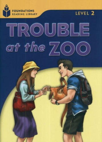 9781413027778: Trouble at the Zoo: Foundations Reading Library 2