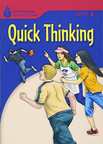 9781413027884: Quick Thinking: Foundations Reading Library 3