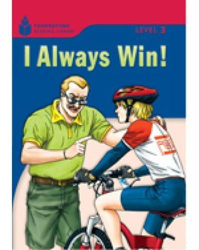 I Always Win!: Foundations Reader 3.5: Rob Waring, Maurice