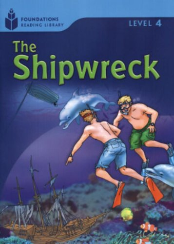 The Shipwreck: Foundations Reading Library (Foundations Reader): Rob Waring, Maurice