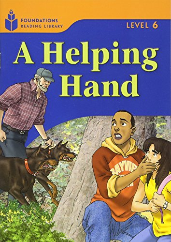 9781413028355: A Helping Hand: Foundations Reading Library 6