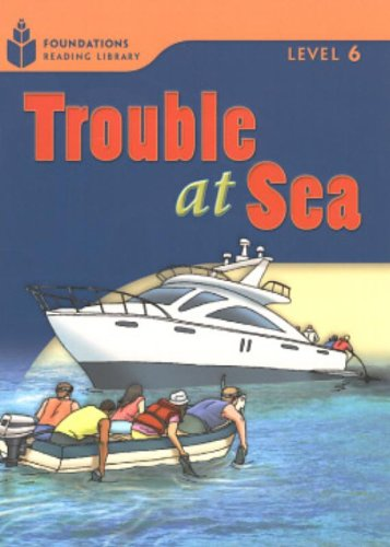 Trouble at Sea: Foundations Reader 6.5 (Bk.: Rob Waring, Maurice