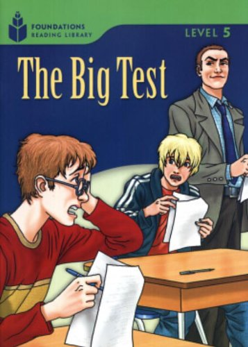 The Big Test: Foundations Reading Library (Foundations: Rob Waring, Maurice