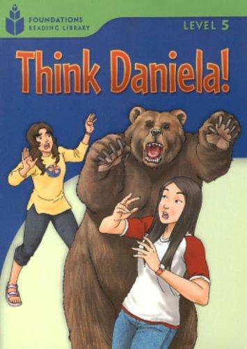 Think Daniela!: Foundations Reading Library 5: Waring, Rob; Jamall,