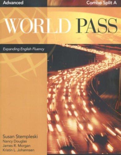 World Pass Advanced-Audio Tape A (9781413029147) by Stempleski, Susan; Douglas, Nancy; Morgan, James R.; Johannsen, Kristin L.; Curtis, Andy