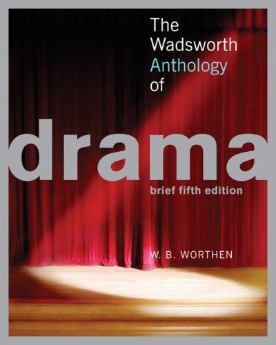 9781413029185: The Wadsworth Anthology of Drama, 5th Edition