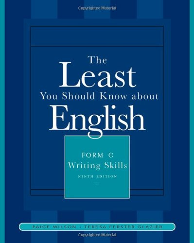 9781413029352: The Least You Should Know About English: Writing Skills, Form C
