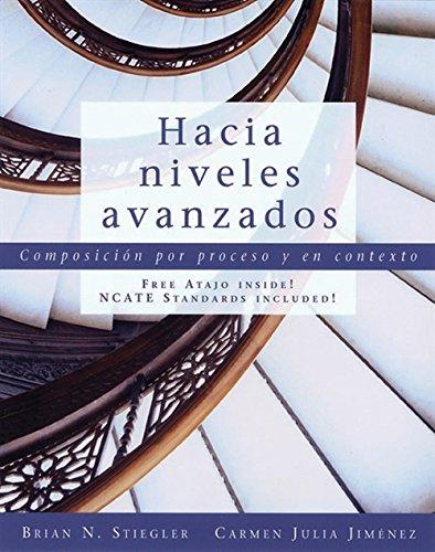 9781413029987: Hacia niveles avanzados: Composicion por proceso y en contexto (with Text Audio CD) (World Languages)