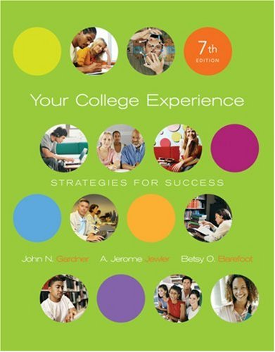 Your College Experience: Strategies for Success: John N. Gardner,