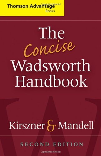 The Concise Wadsworth Handbook (Cengage Advantage Books): Kirszner, Laurie G.,