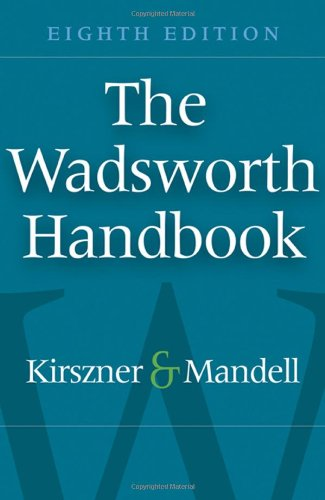 The Wadsworth Handbook (Available Titles CengageNOW): Laurie G. Kirszner,