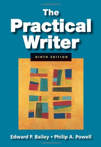 The Practical Writer: Edward P. Bailey,