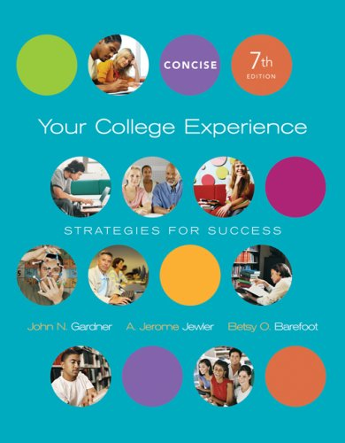 Your College Experience: Strategies for Success, Concise: John N. Gardner,