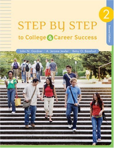 Step by Step to College and Career: John N. Gardner,
