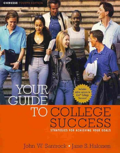 9781413030907: Your Guide to College Success: Strategies for Achieving Your Goals, Concise Edition (Book Only)