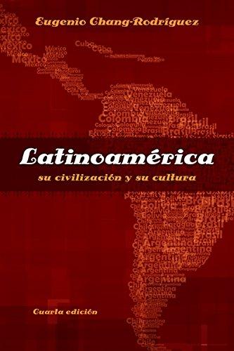 9781413032178: Latinoamerica 2011-2012: Su Civilizacion y Su Cultura