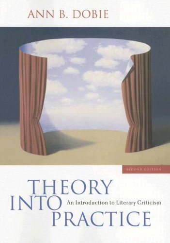 9781413033403: Theory into Practice: An Introduction to Literacy Criticism