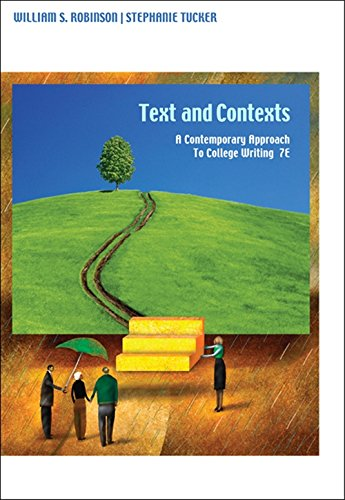 Texts and Contexts: A Contemporary Approach to: Robinson, William S.,