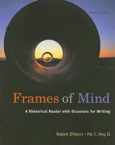 9781413033724: Frames of Mind: A Rhetorical Reader with Occasions for Writing