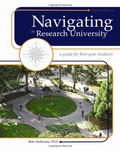 9781413033991: Navigating the Research University: A Guide for First-Year Students
