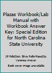 Plazas Workbook/Lab Manual with Workbook Answer Key: Jill Pellettieri; Silvia