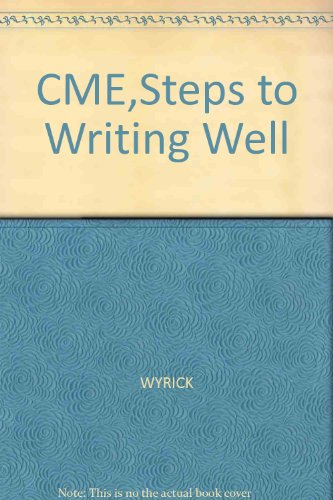 9781413080452: CME,Steps to Writing Well