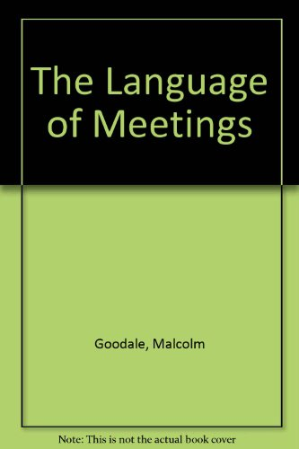 9781413090413: The Language of Meetings